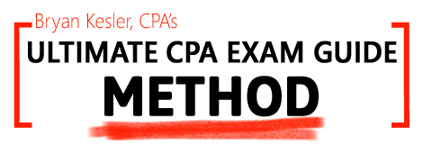 Bryan Kesler's Ultimate CPA Exam Guide Method
